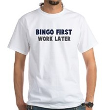 Bingo First Shirt