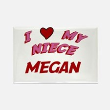 I Love My Niece Megan Rectangle Magnet