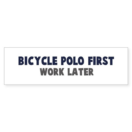 Bicycle Polo First Bumper Sticker