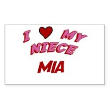 I Love My Niece Mia Rectangle Decal