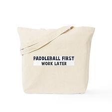 Paddleball First Tote Bag