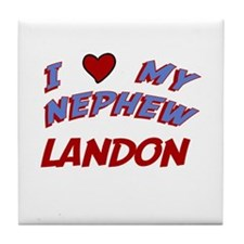 I Love My Nephew Landon Tile Coaster