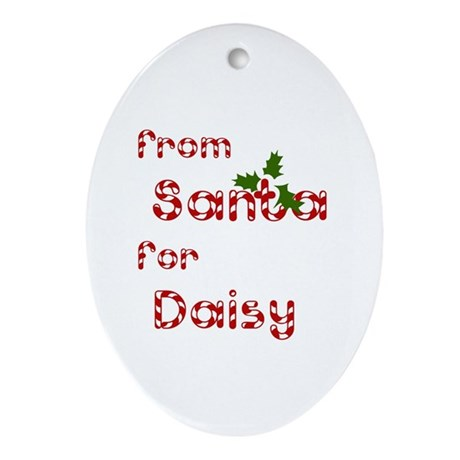From Santa For Daisy Oval Ornament