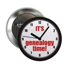 """Its Genealogy Time 2.25"""" Button"""