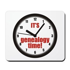 Its Genealogy Time Mousepad