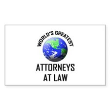 World's Greatest ATTORNEYS AT LAW Decal