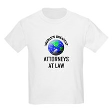 World's Greatest ATTORNEYS AT LAW T-Shirt