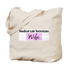 Medical Lab Technician Wife Tote Bag