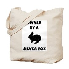 Owned by a Silver Fox Tote Bag