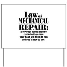 Law of Mechanical Repair: Yard Sign