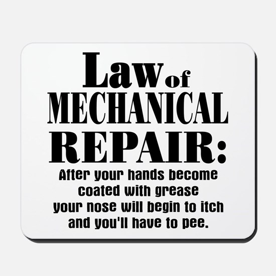 Law of Mechanical Repair: Mousepad