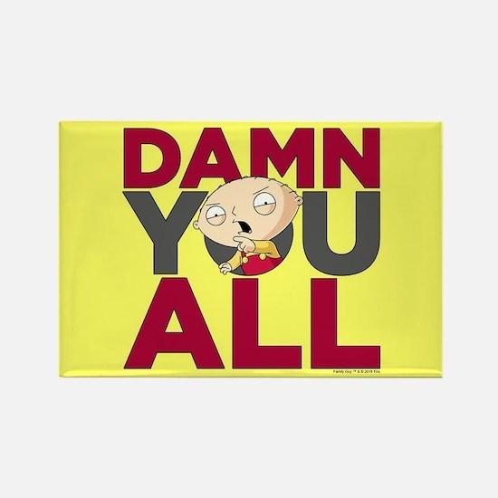 Family Guy Damn You All Rectangle Magnet