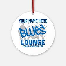Custom Blues Lounge Round Ornament