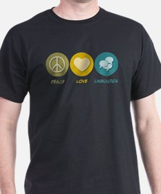 Peace Love Linguistics T-Shirt