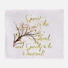 Great is the Lord Throw Blanket