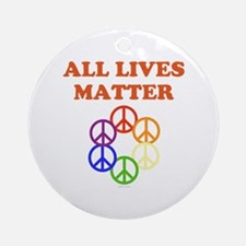 All Lives Matter Round Ornament