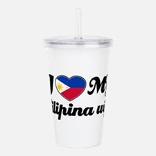 I love my filipina wif Acrylic Double-wall Tumbler