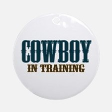 Cowboy In Training Ornament (Round)