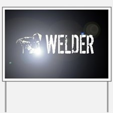 Welding: Stick Welder Yard Sign