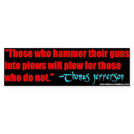 Guns into Plows Bumper Sticker