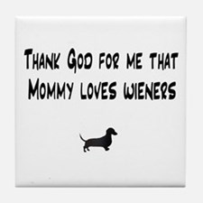 TG Mommy Loves Wieners Dachshund Tile Coaster