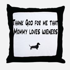 TG Mommy Loves Wieners Dachshund Throw Pillow