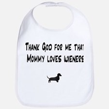 TG Mommy Loves Wieners Dachshund Bib