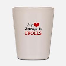 My Heart Belongs to Trolls Shot Glass