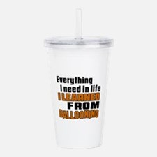 Everything I Learned F Acrylic Double-wall Tumbler
