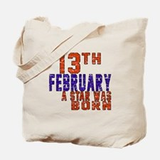 13 February A Star Was Born Tote Bag