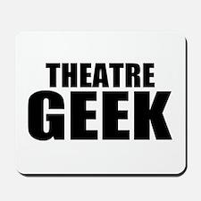 "ThMisc ""Theatre Geek"" Mousepad"