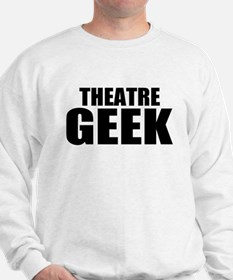 "ThMisc ""Theatre Geek"" Sweatshirt"
