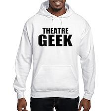 """ThMisc """"Theatre Geek"""" Hoodie"""