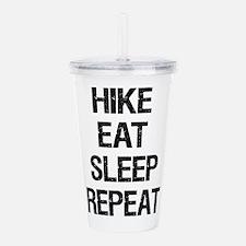 Hike Eat Sleep Repeat Acrylic Double-wall Tumbler