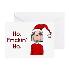 Ho Frickin' Ho Greeting Card