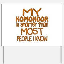 My Komondor is smarter Yard Sign