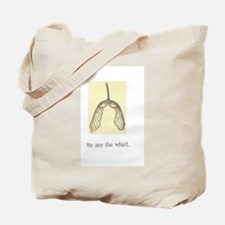 We Are The Whirl Tote Bag