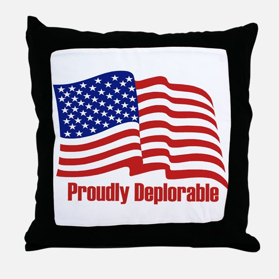 Proudly deplorable Throw Pillow