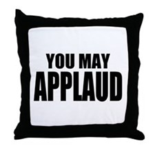 "ThMisc ""You May"" Throw Pillow"
