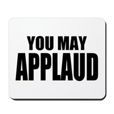 "ThMisc ""You May"" Mousepad"