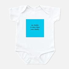 My Daddy is cuter... (Blue) Infant Bodysuit