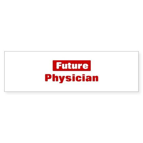 Future Physician Bumper Sticker