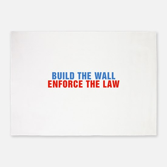 Build The Wall Enforce The Law Donald Trump 5'x7'A