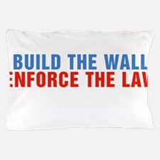 Build The Wall Enforce The Law Donald Trump Pillow