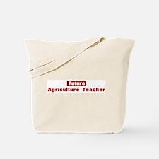 Future Agriculture Teacher Tote Bag