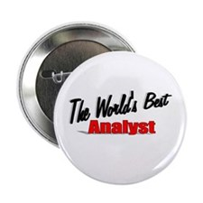 """""""The World's Best Analyst"""" 2.25"""" Button (100 pack)"""