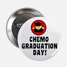 """Chemo Graduation Day 2.25"""" Button"""