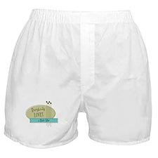 Everybody Loves a Bank Teller Boxer Shorts