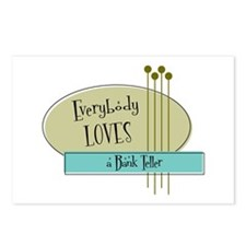 Everybody Loves a Bank Teller Postcards (Package o