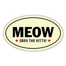 MEOW - Obey the Kitty! Oval Decal